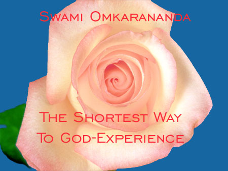 Shortest Way to God-Experience
